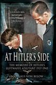 At Hitler's Side: The Memoirs of Hitler's Luftwaffe Adjutant