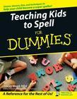 Teaching Kids to Spell for Dummies