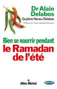 Bien se nourrir pendant le Ramadan de l'été