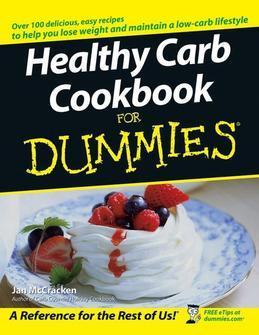 Healthy Carb Cookbook For Dummies