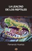 La lealtad de los reptiles