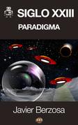 Siglo XXIII. Paradigma