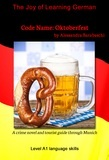 Code Name: Oktoberfest - Language Course German Level A1