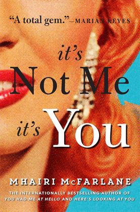 It's Not Me, It's You