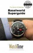 Baselworld Superguide
