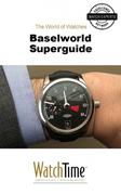 Baselworld Superguide