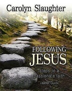 Following Jesus Leader Guide: Steps to a Passionate Faith