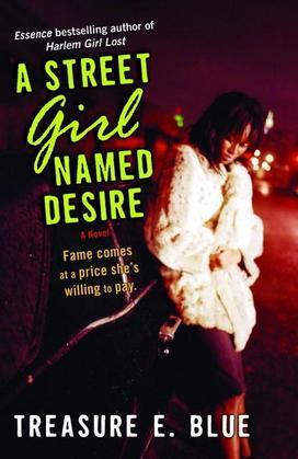 A Street Girl Named Desire: A Novel