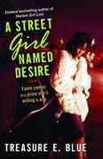 A Street Girl Named Desire: A Novel