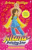 Alana Dancing Star: Bollywood Dreams