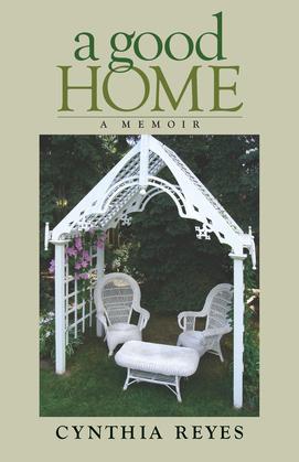 A Good Home: A Memoir