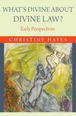 What's Divine about Divine Law?: Early Perspectives