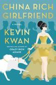 China Rich Girlfriend: A Novel