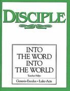 Disciple II Into the Word Into the World | Teacher Helps: Into the Word Into the World