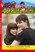 Toni der Hüttenwirt 45 - Heimatroman