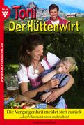 Toni der Hüttenwirt 46 - Heimatroman