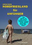 Nordfriesland für Anfänger