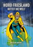 Nordfriesland rettet die Welt