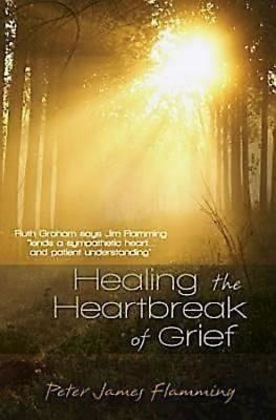 Healing the Heartbreak of Grief
