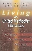 Living as United Methodist Christians