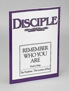 Disciple III Remember Who You Are | Teacher Helps: The Prophets - The Letters of Paul