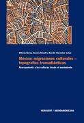 México: migraciones culturales - topografías transatlánticas.
