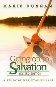 Going on to Salvation, Revised Edition: A Study of Wesleyan Beliefs