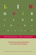 Procesos de gramaticalización en la historia del español