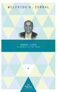 Vargas Llosa: la batalla en las ideas.