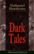 Dark Tales (Illustrated Edition)