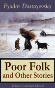 Poor Folk and Other Stories