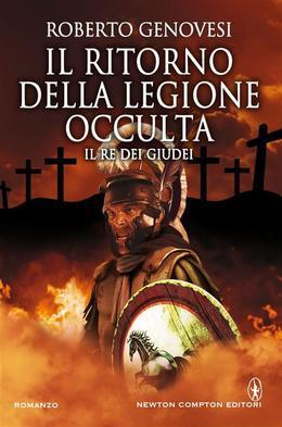 Il ritorno della legione occulta. Il re dei giudei