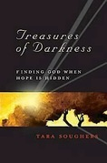 Treasures of Darkness: Finding God When Hope is Hidden