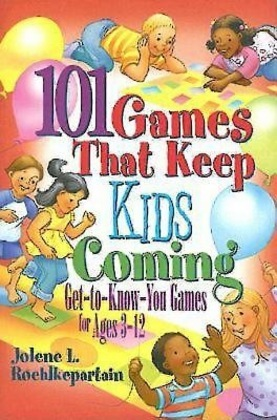 101 Games that Keep Kids Coming