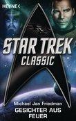 Star Trek - Classic: Gesichter aus Feuer