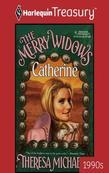 Merry Widows--Catherine