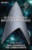 Star Trek - Enterprise: Aufbruch ins Unbekannte