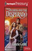 The Duchess And The Desperado