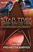 Star Trek - Starfleet Academy: Freiheitskämpfer
