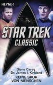 Star Trek - Classic: Keine Spur von Menschen