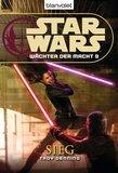 Star Wars. Wächter der Macht 9. Sieg
