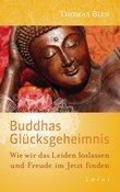 Thomas Bien - Buddhas Glücksgeheimnis