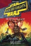 Star Wars. Young Jedi Knights 1. Die Hüter der Macht