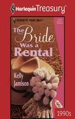 The Bride Was A Rental