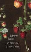 Les fraises de la mère d'Anton