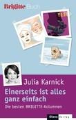 Julia Karnick - Einerseits ist alles ganz einfach