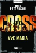 Ave Maria - Alex Cross 11 -