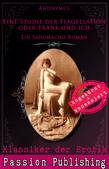 Klassiker der Erotik 76: Eine Studie der Flagellation oder Frank und ich
