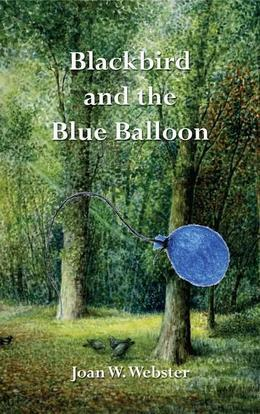 Blackbird and the Blue Balloon