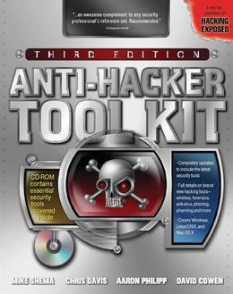 Anti-Hacker Tool Kit, Third Edition